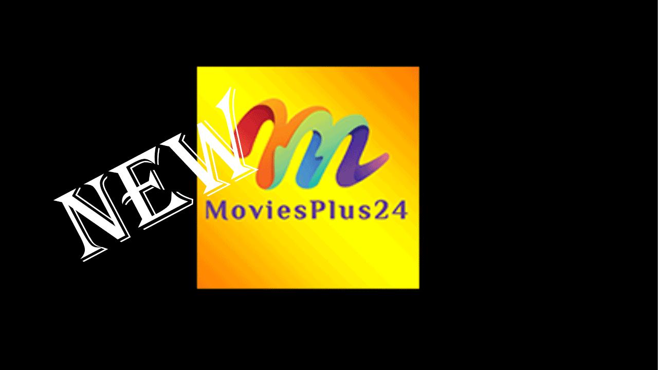 Movie Plus24 APK [latest]2020 1