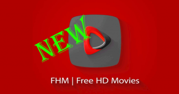 FHM Free HD Movies APK [Latest] 2020 Android 9