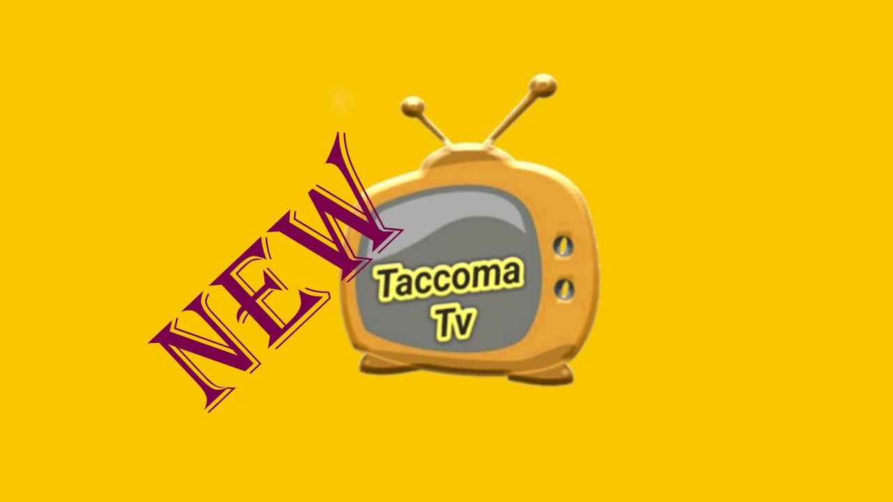Taccoma Tv APK [Latest] Android 1